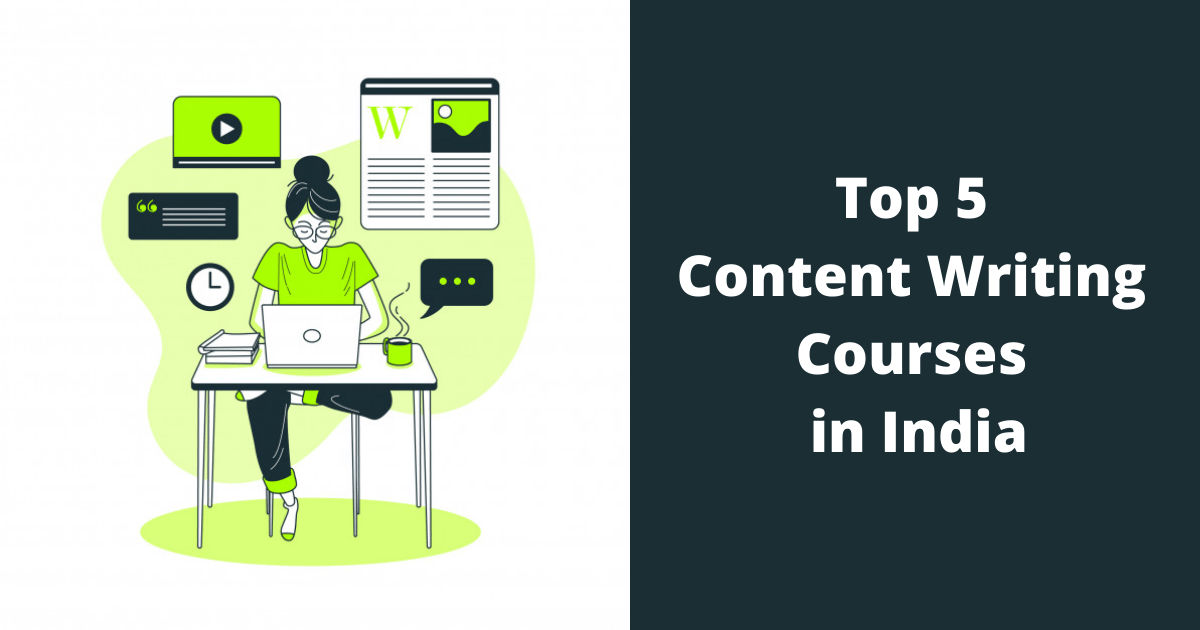 Top 5 Content Writing Courses in India