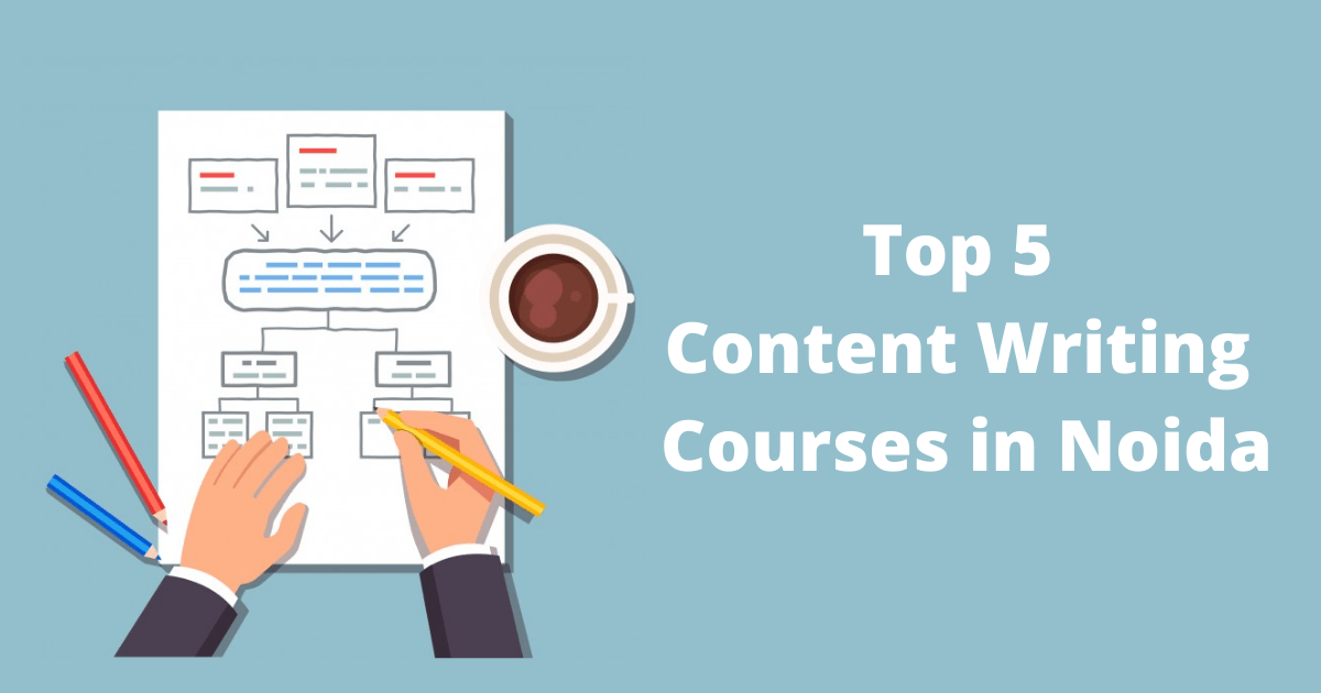Top 5 Content Writing Courses in Noida