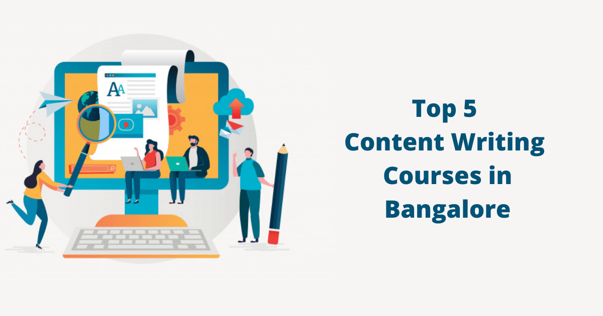 Top 5 Content Writing Courses in Bangalore