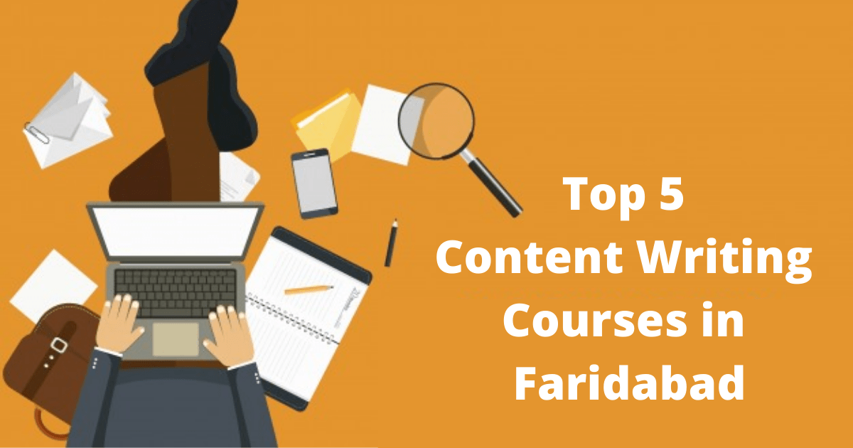 Top 5 Content Writing Courses in Faridabad