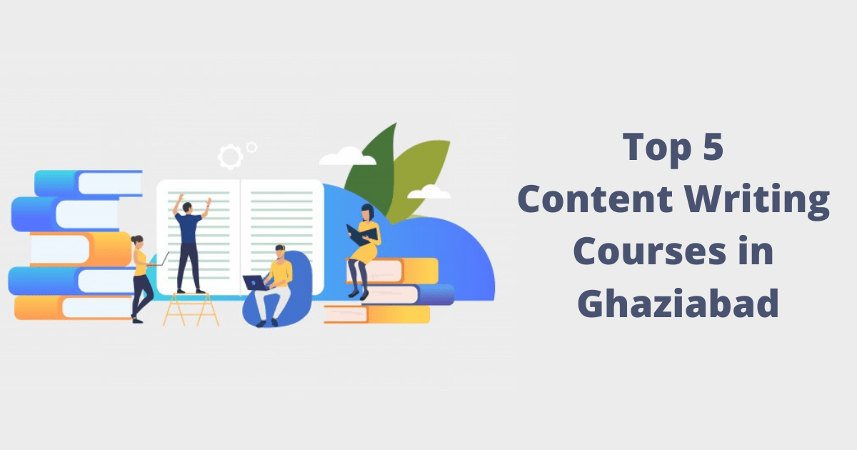 Top 5 Content Writing Courses in Ghaziabad