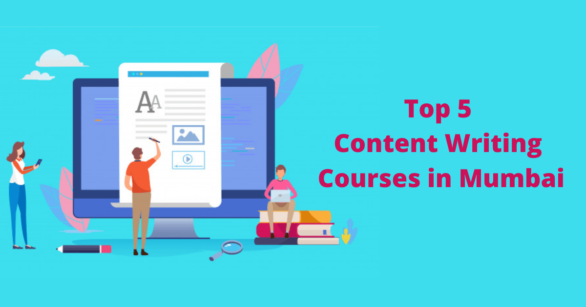 Top 5 Content Writing Courses in Mumbai