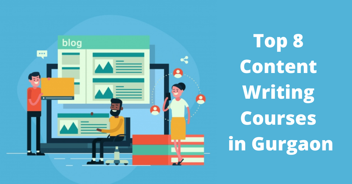 Top 8 Content Writing Courses in Gurgaon