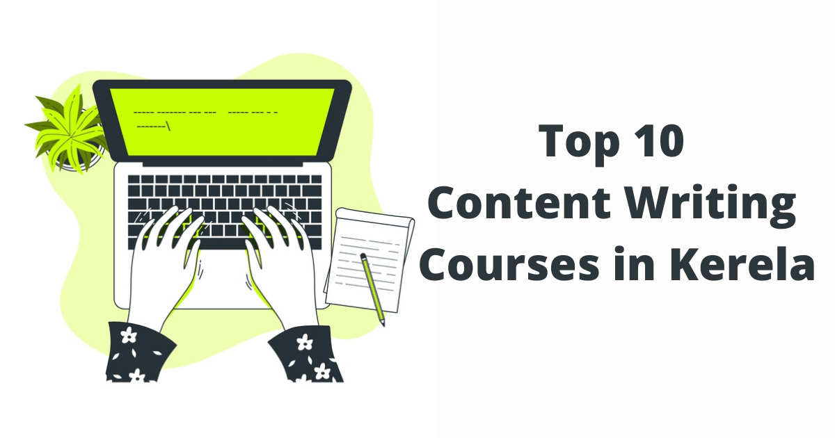 Top 10 Content Writing Courses in Kerela
