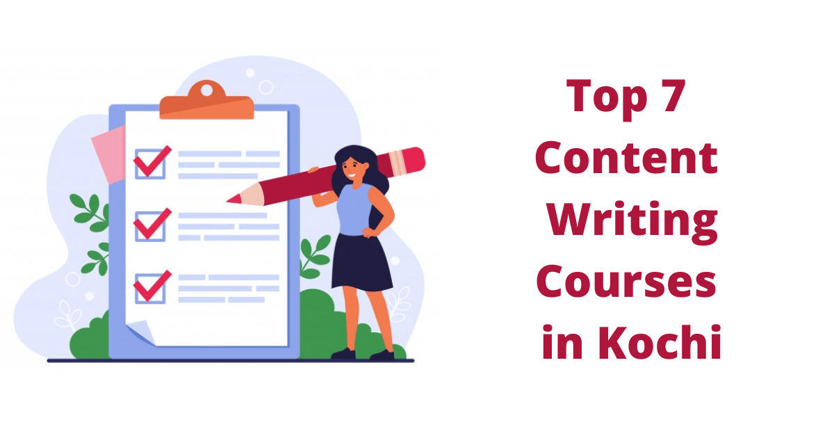 Top 7 Content Writing Courses in Kochi