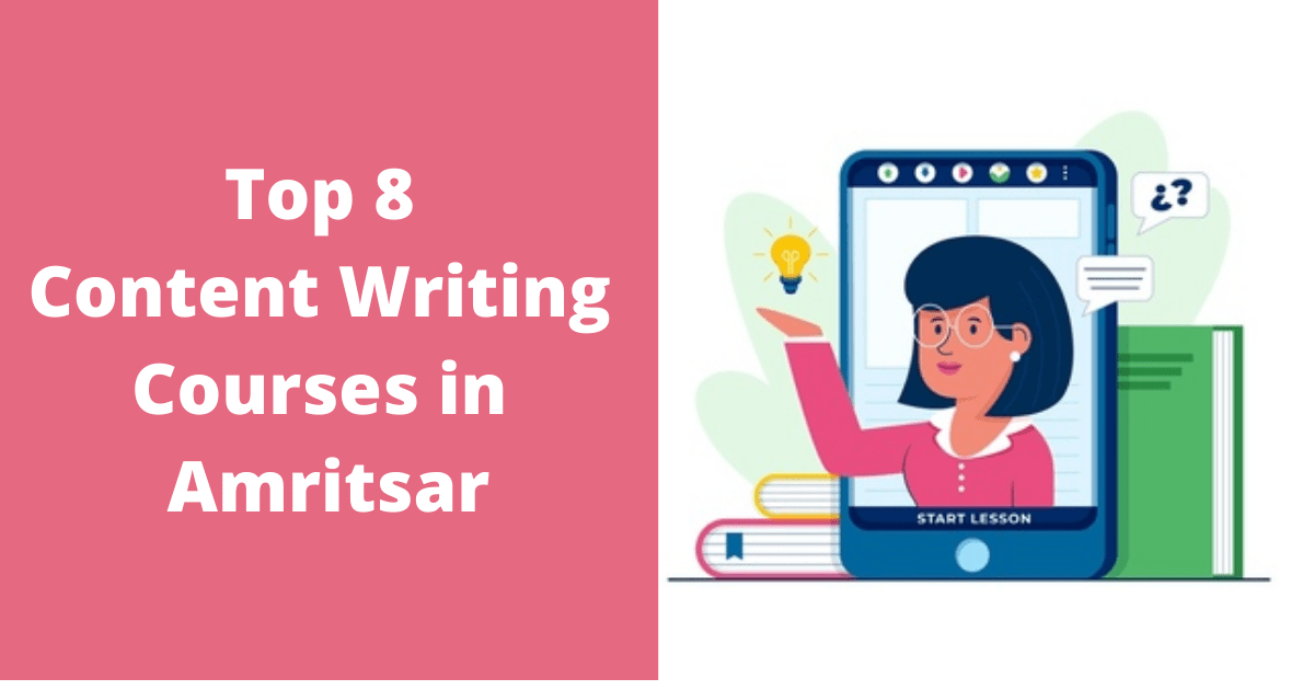 Top 8 Content Writing Courses in Amritsar