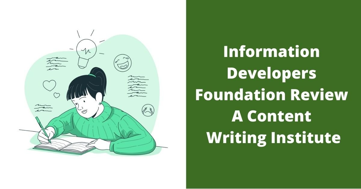 Information Developers Foundation Review A Content Writing Institute