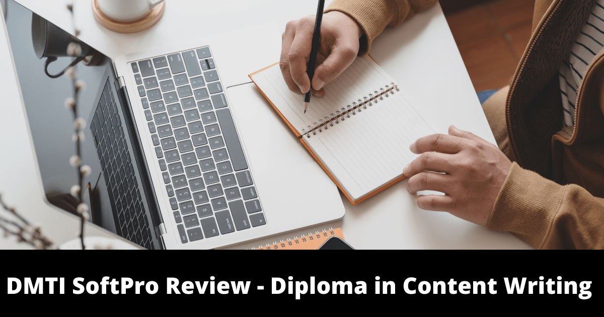 DMTI SoftPro Review - Diploma in Content Writing