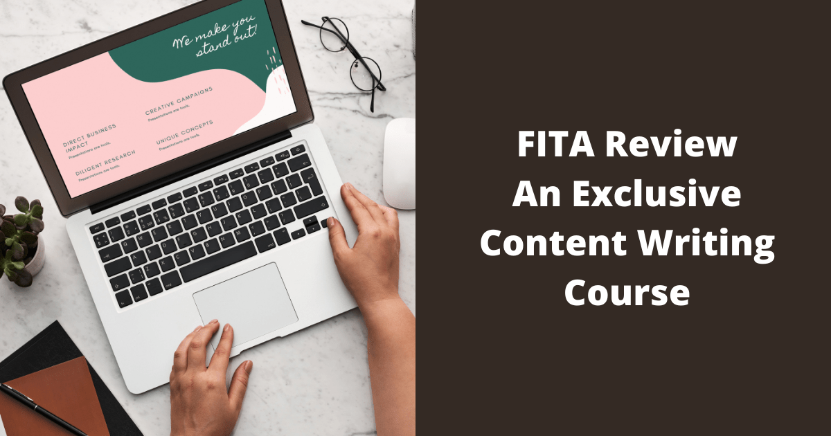 FITA Review An Exclusive Content Writing Course