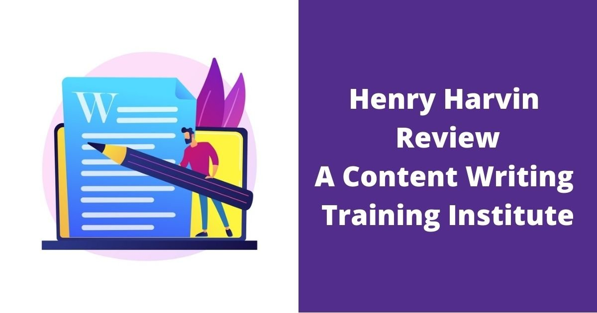 Henry Harvin Review A Content Writing Training Institute