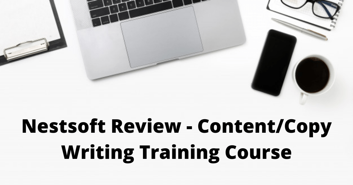Nestsoft Review - Content_Copy Writing Training Course