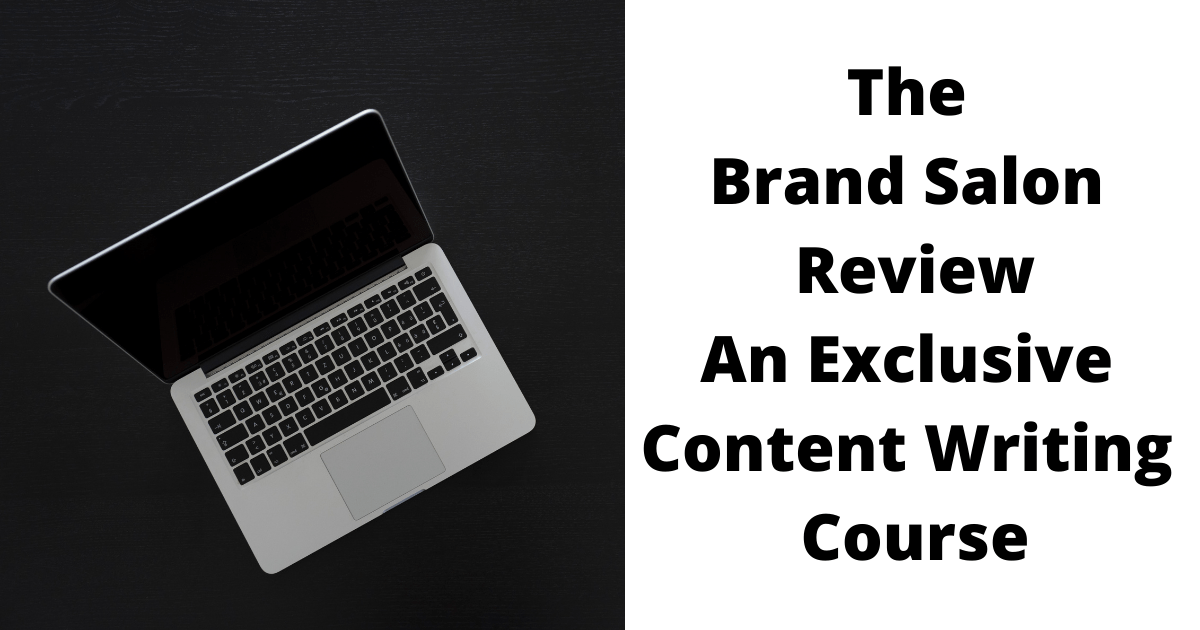The Brand Salon Review An Exclusive Content Writing Course