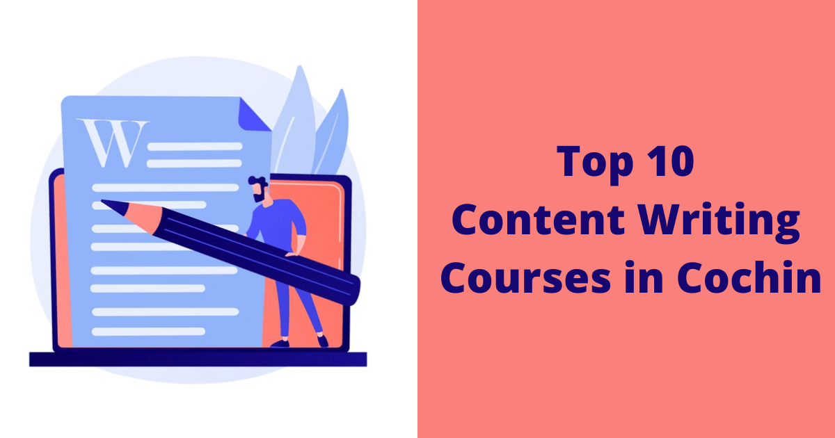 Top 10 Content Writing Courses in Cochin