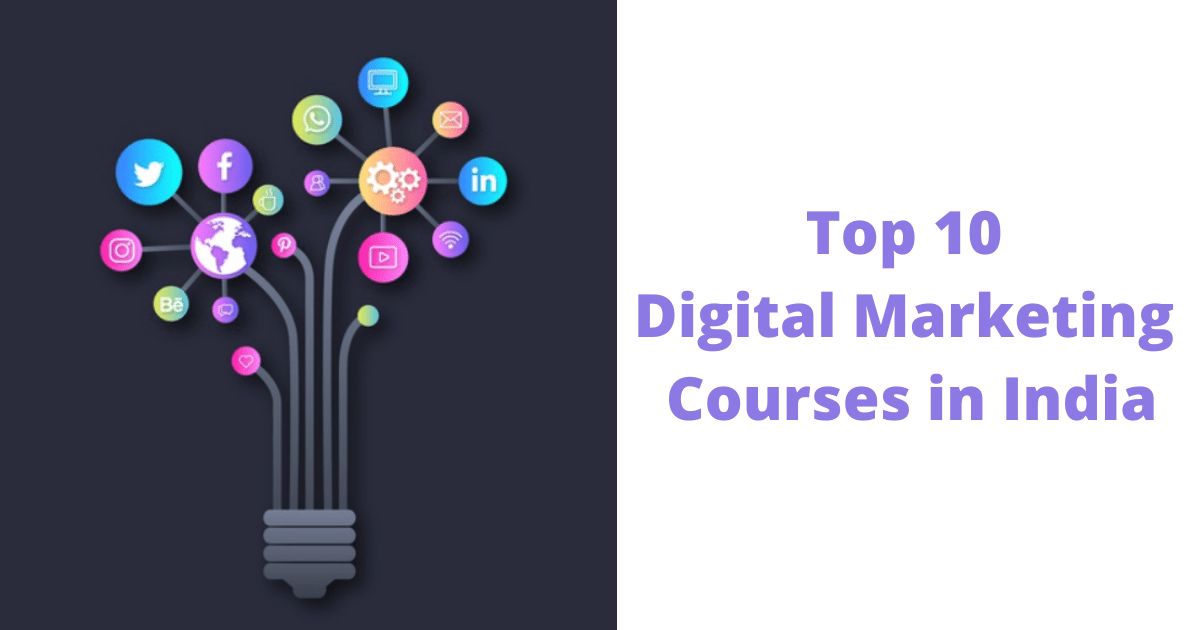 Top 10 Digital Marketing Courses in India