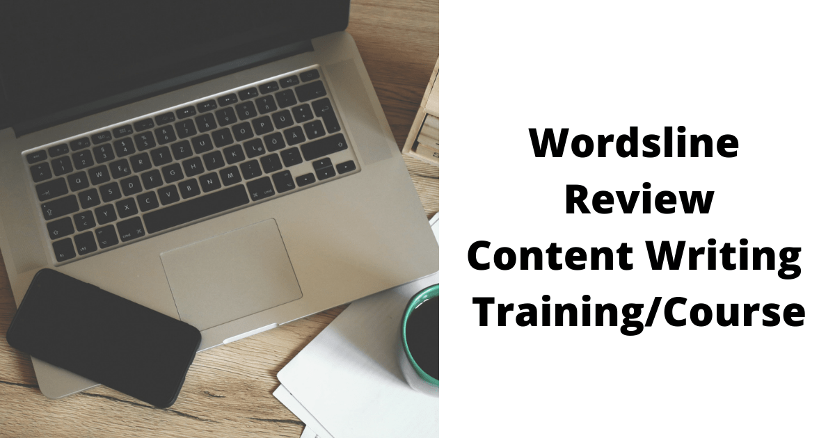 Wordsline Review Content Writing Training/Course