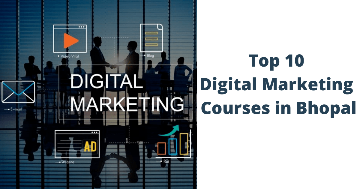 Top 10 Digital Marketing Courses in Bhopal