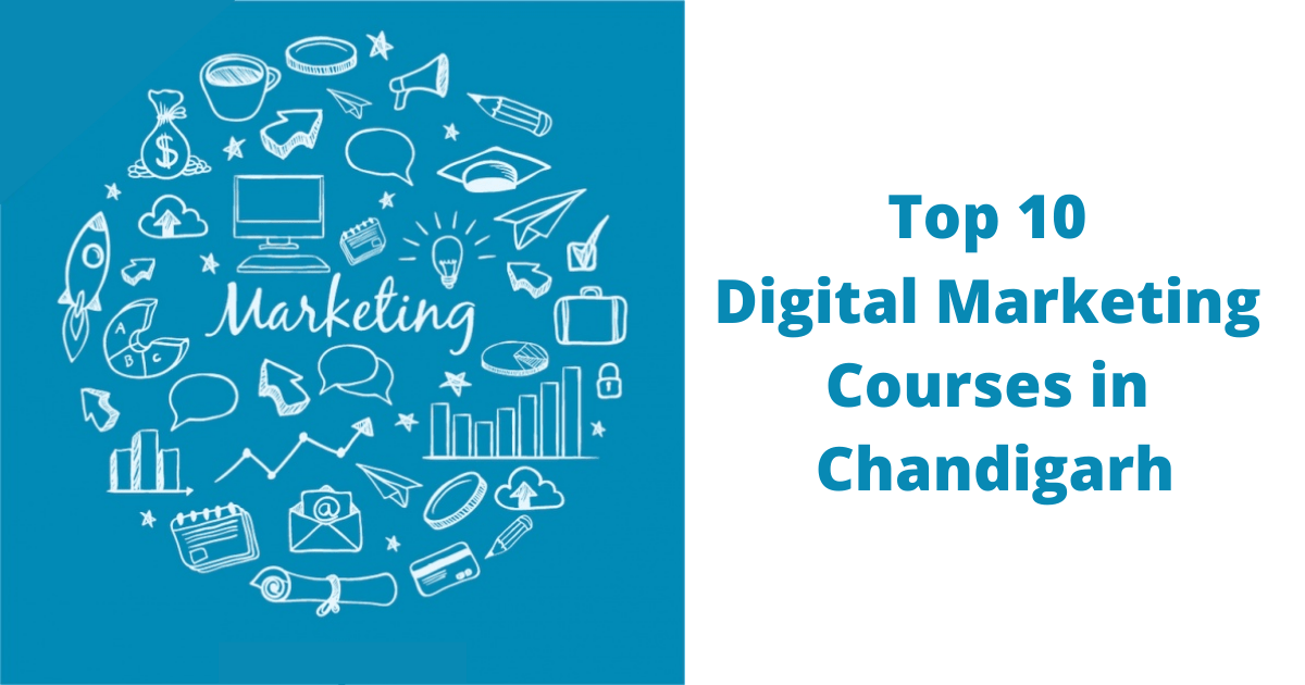 Top 10 Digital Marketing Courses in Chandigarh