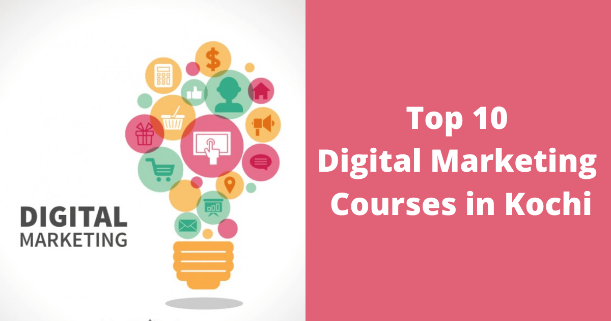 Top 10 Digital Marketing Courses in Kochi