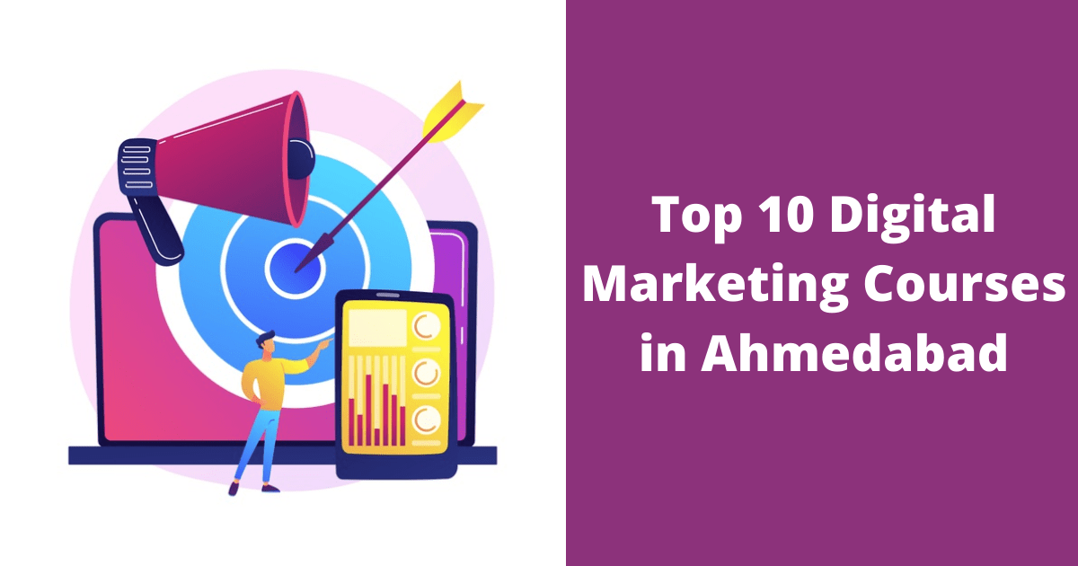 Top 10 Digital Marketing Courses in Ahmedabad