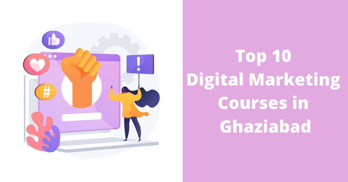 Top 10 Digital Marketing Courses in Ghaziabad