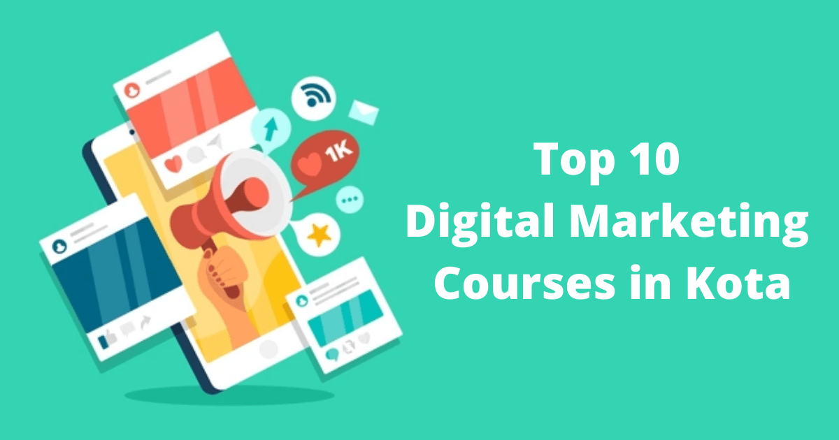 Top 10 Digital Marketing Courses in Kota