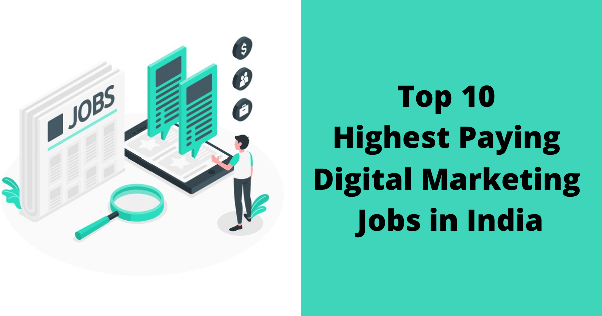 Top 10 Highest Paying Digital Marketing Jobs in India