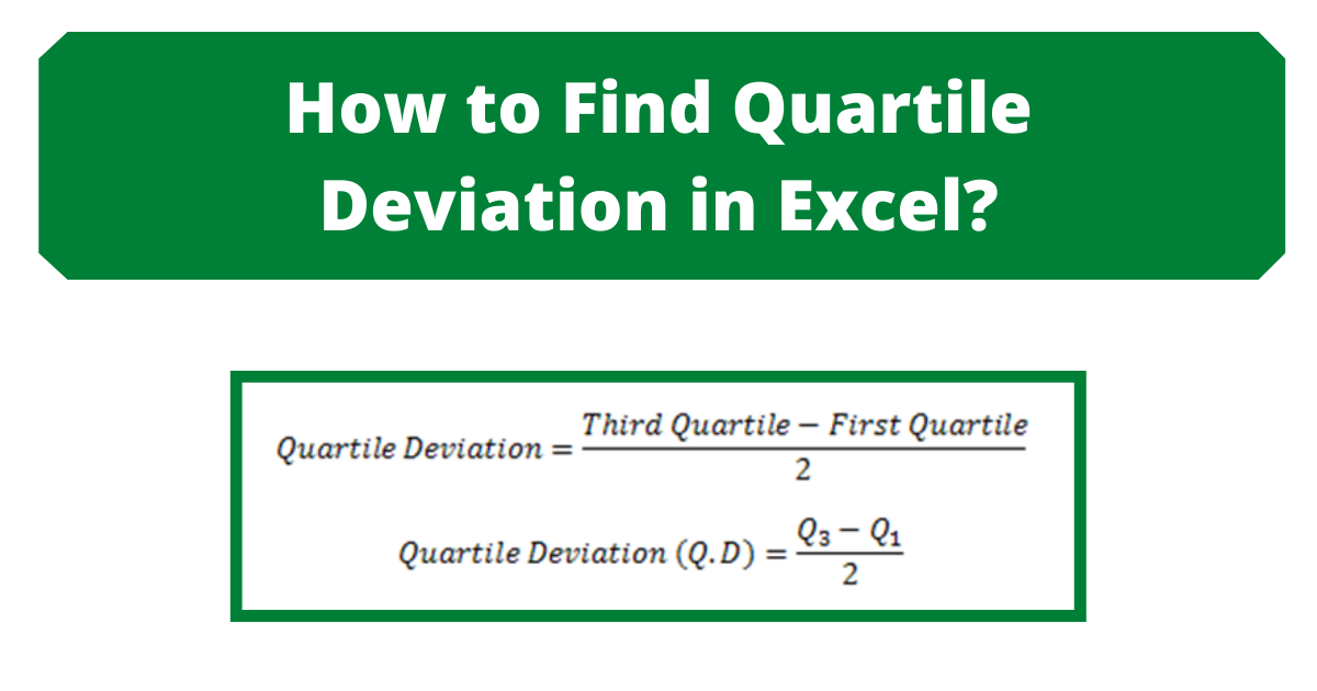 How to Find Quartile Deviation in Excel